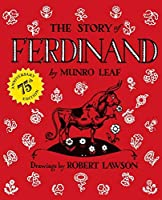 The Story of Ferdinand: 75th Anniversary Edition by Munro Leaf(2011-03-31)