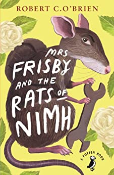 Mrs Frisby and the Rats of NIMH (A Puffin Book Book 40) by [O'Brien, Robert]