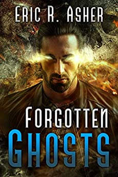Forgotten Ghosts (Vesik Book 8) by [Asher, Eric]