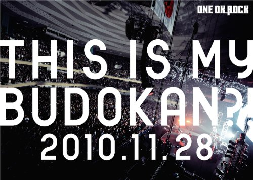 ONE OK ROCK – This is My Budokan?! 2010.11.28 (2011) [DVD to FLAC 24bit/48kHz]