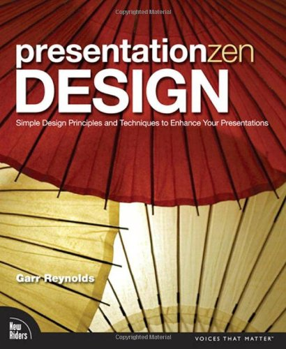 Presentation Zen Design: Simple Design Principles and Techniques to Enhance Your Presentations (Voices That Matter)の詳細を見る