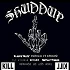 「SHUDDUP」(STANDARD EDITION)(在庫あり。)