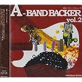 A-BAND BACKER Vol.2 関西インディーズオムニバス