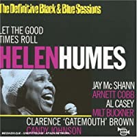 Let the Good Times Roll by Helen Humes (2002-07-01)