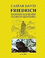 Caspar David Friedrich Einweihungsbilder