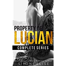 PROPERTY OF LUCIAN: Complete Series: Book 1 and 2