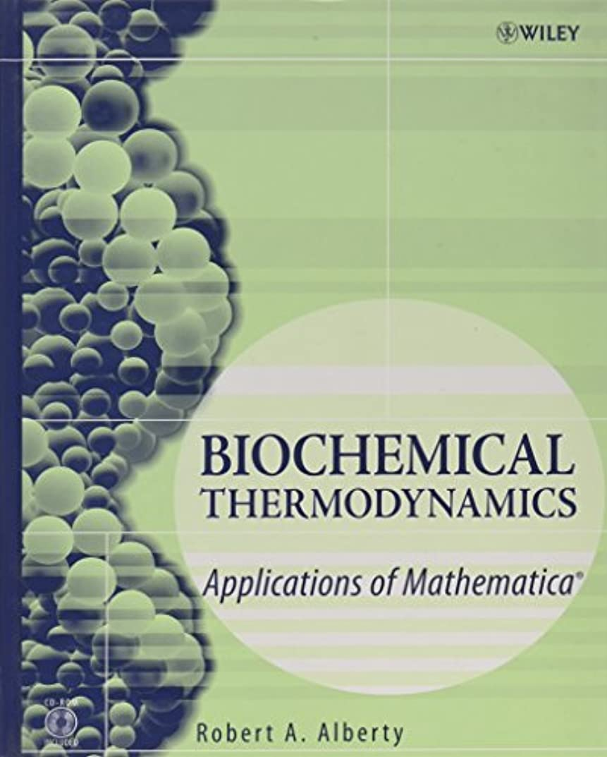 おじいちゃん同行香水Biochemical Thermodynamics: Applications of Mathematica (Methods of Biochemical Analysis)