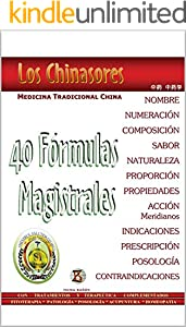 Los Chinasores. 40 Fórmulas Magistrales (Spanish Edition)