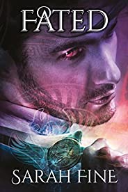 Fated (Servants of Fate Book 3)