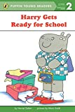 Harry Gets Ready for School (Puffin Young Readers, Level 2)