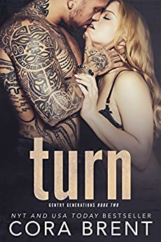 Turn (Gentry Generations) by [Brent, Cora]
