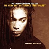 Do You Love Me Like You Say: Very Best of Terence