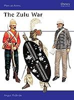 The Zulu War (Men-at-Arms)