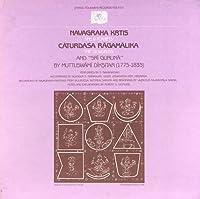 Navagraha Krtis (the 9 Planets) C?Turda?a R?Gam?Li