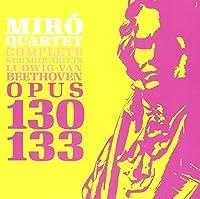 Ludwig Van Beethoven Op. 130 - Op. 133