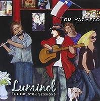 Luminol (the Houston Sessions)