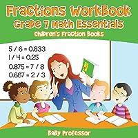 Fractions Workbook Grade 7 Math Essentials: Children's Fraction Books