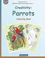 Brockhausen Colouring Book Vol. 2 - Creativity: Parrots: Colouring Book