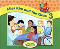 Miss Kim and the Class (Sing, Spell, Read and Write)