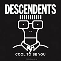 DESCENDENTS ディセンデンツ - COOL TO BE YOU/ステッカー 【公式/オフィシャル】