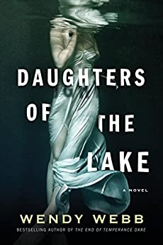 [Webb, Wendy]のDaughters of the Lake (English Edition)