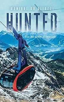 Hunted by [Gliozzi, Monique]