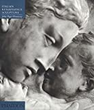 Italian Renaissance Sculpture: An Introduction to Italian Sculpture