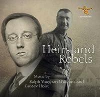 Williams/Holst: Heirs & Rebels