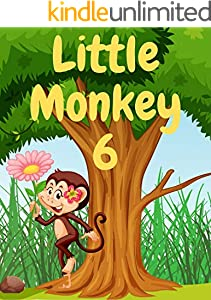 Little Monkey 6: Monkey books for kids, Bedtime story, Fable Of  Little Monkey 6, tales to help children fall asleep fast. Animal Short Stories, By Picture Book For Kids 2-6 Ages (English Edition)