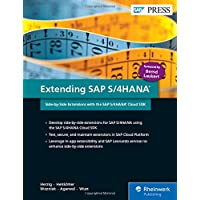 Extending Sap S/4hana: Side-by-side Extensions With the Sap S/4hana Cloud Sdk