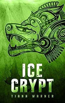Ice Crypt (Mermaids of Eriana Kwai Book 2) by [Warner, Tiana]