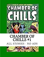 Chamber Of Chills #1: All Stories - No Ads [並行輸入品]
