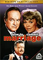How to Commit Marriage [並行輸入品]
