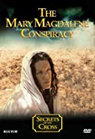 Secrets of the Cross: Mary Magdalene Conspiracy [DVD] [Import]