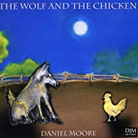 Wolf & The Chicken