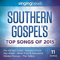 Singing News Southern Gospel Songs of 2015