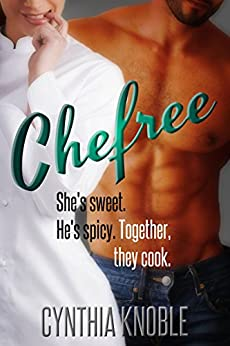 Chefree by [Knoble, Cynthia]
