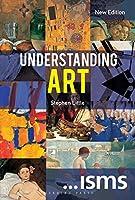 Understanding Art New Edition (Isms)