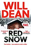 Red Snow: Tuva Moodyson returns in the thrilling sequel to Dark Pines (Tuva Moodyson Mystery 2)