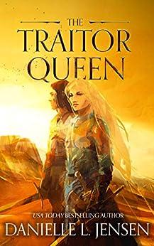 The Traitor Queen (The Bridge Kingdom Book 2) by [Jensen, Danielle L.]