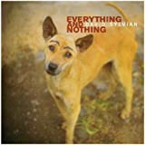 Everything & Nothing