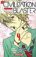 The civilization blaster t.4