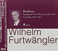 Furtwangler Conducts Beethoven: Eroica