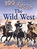 Wild West (100 Facts)