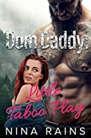 Dom Daddy: Little Taboo Play (BDSM Story)