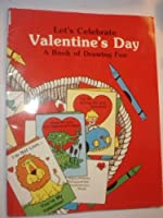 Let's Celebrate Valentine's Day: A Book of Drawing Fun