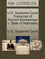 U.S. Supreme Court Transcript of Record Simmerman V. State of Nebraska