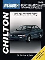Chilton's Mitsubishi: Galant/Mirage/Diamante 1990-00 Repair Manual (Chilton's Total Car Care Repair Manual)
