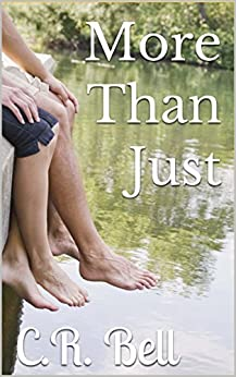More Than Just by [Bell, C.R.]