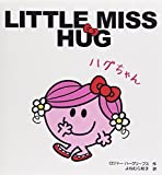 LITTLE MISS HUG ハグちゃん (MR.MEN LITTLE MISS)